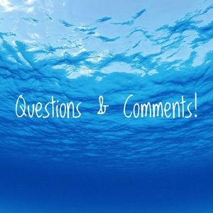 Other - Comments & Questions.
